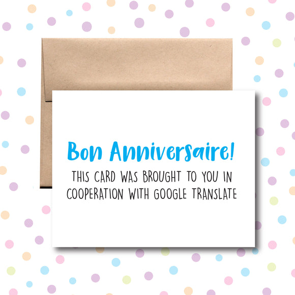 GC053 Bon Anniversaire! Brought to You By Google Translate Card