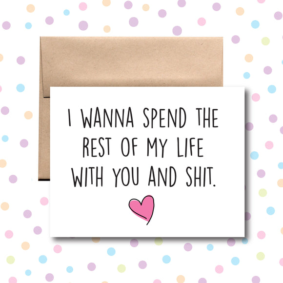 GC059 I Wanna Spend My Life With You Card