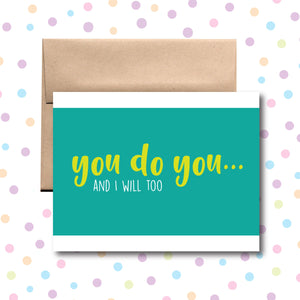 GC069 You Do You Card