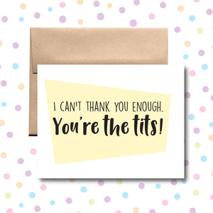 GC099 Thank You, You're the Tits! Card