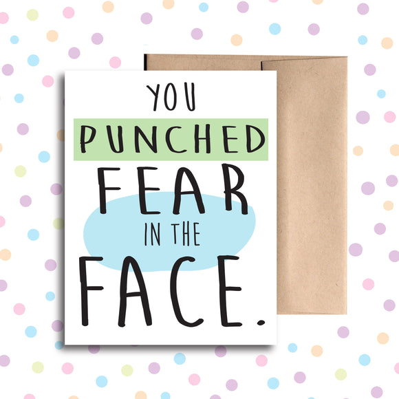 GC030 You Punched Fear in the Face Card