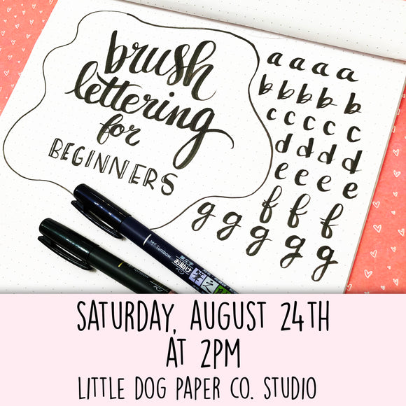Brush Lettering for Beginners // August 24th at 2pm