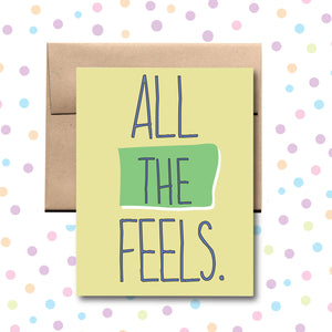 GC005 All the Feels Card