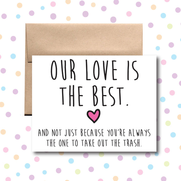 GC001 Our Love is Best Card