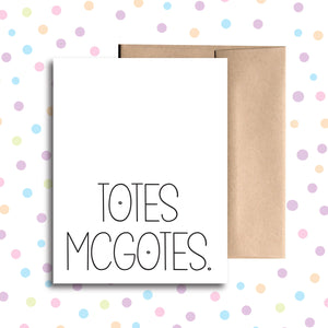 GC033 Totes McGotes Card
