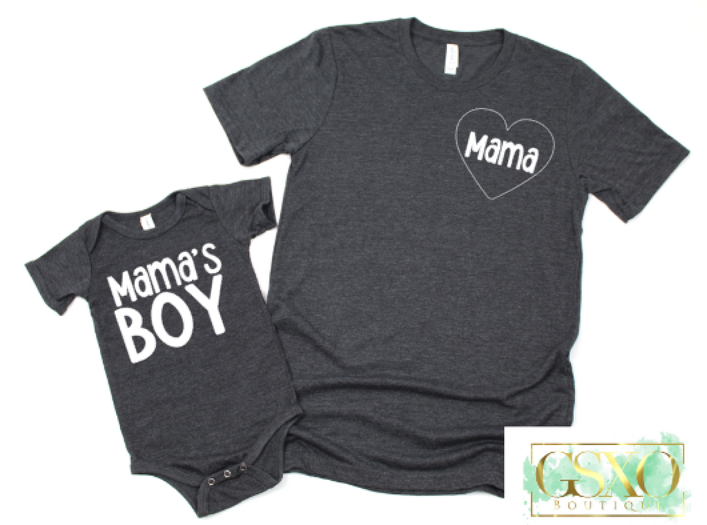 Mama + Mama's Boy= Mommy & Me Tee