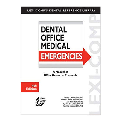 Dental Office Medical Emergencies Manual Office Response Protocols