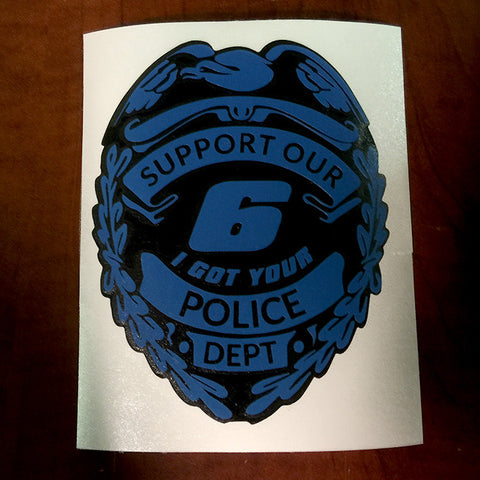'I Got Your 6' Police Department Support Blue & Black Vinyl Decal - 6.5 inches by 5.1 inches