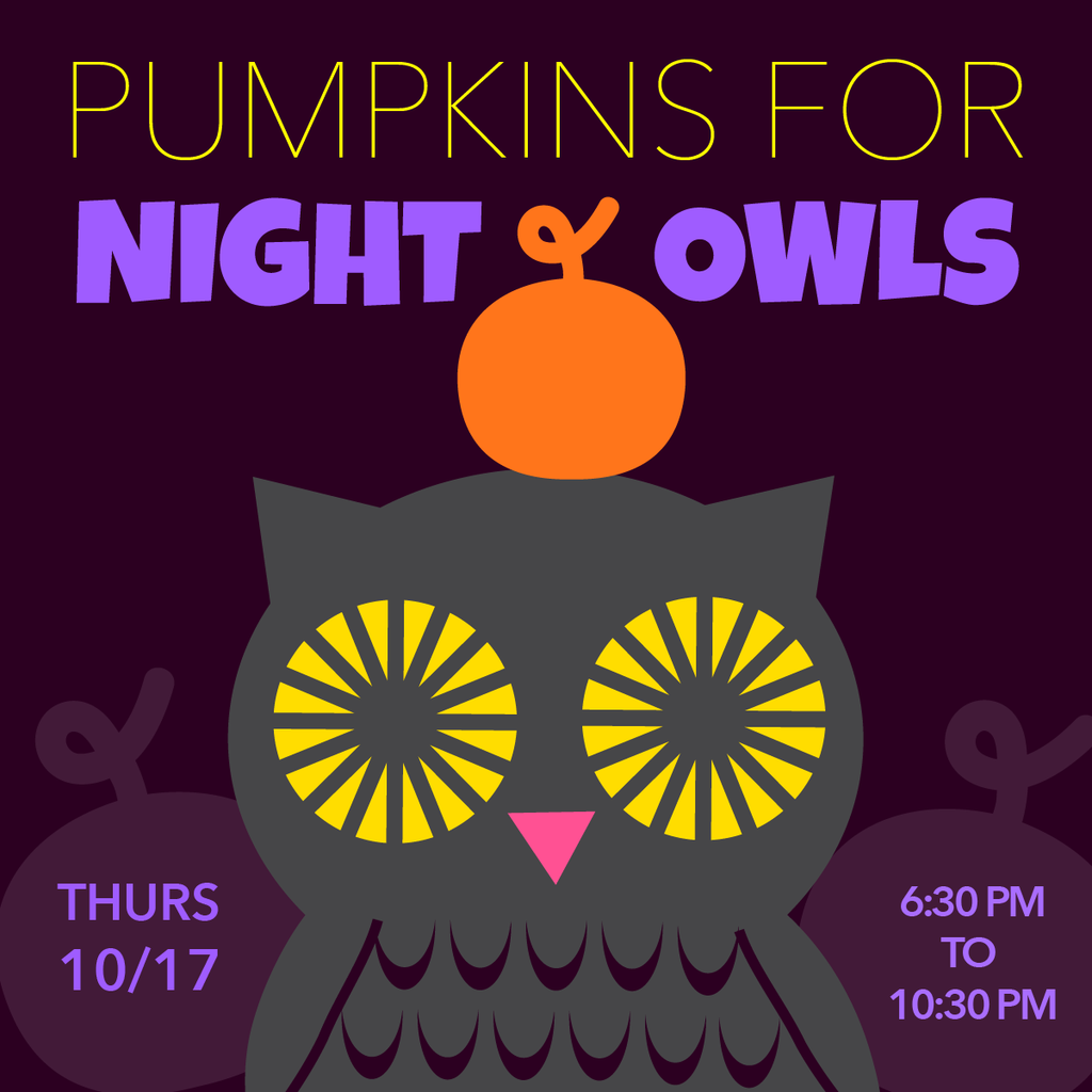 NEW!!! Pumpkins for Night Owls