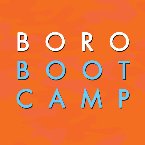 Members Only Boro Bootcamp!