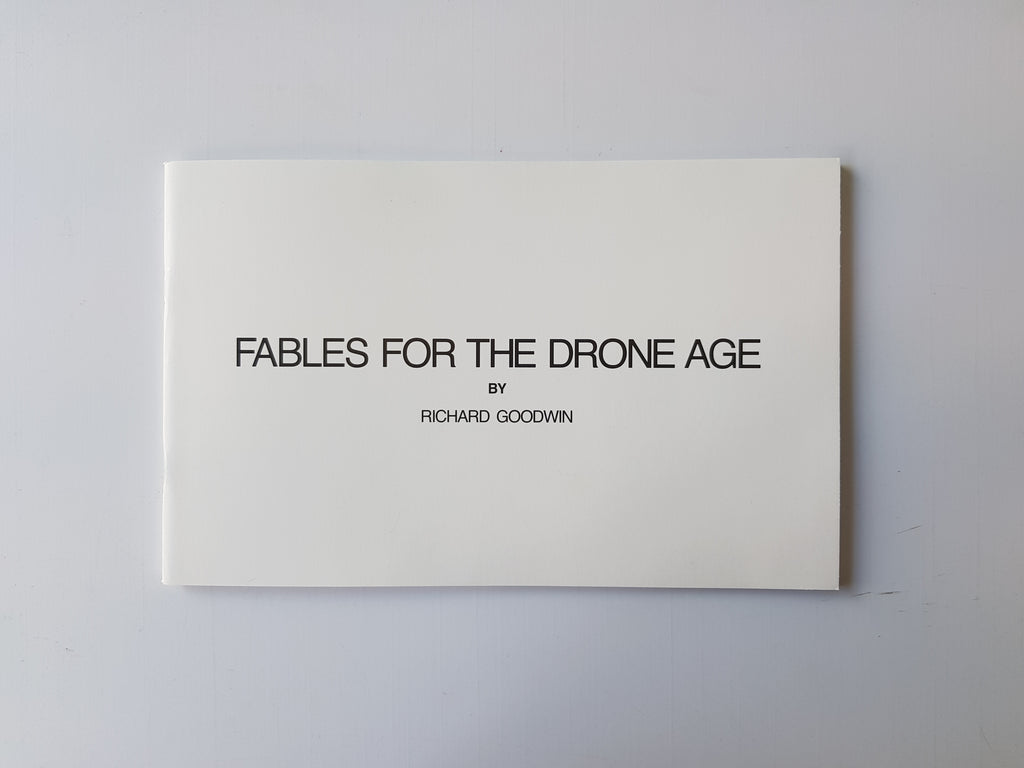 Richard Goodwin: Fables for the Drone Age