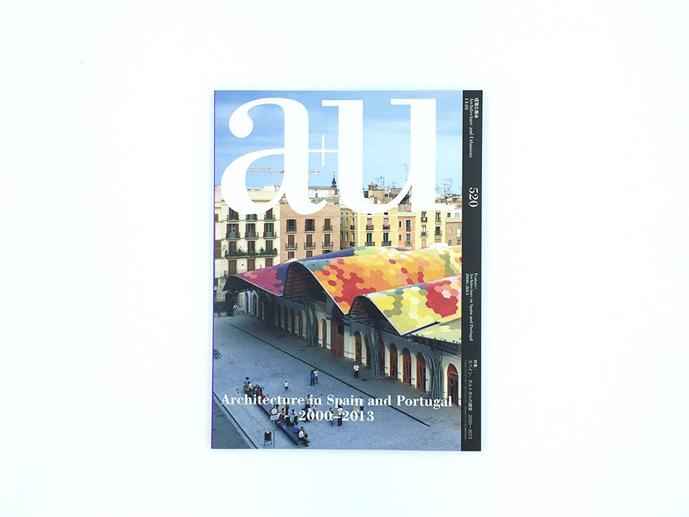 a+u 520: Architecture in Spain and Portugal