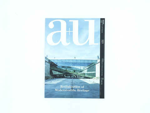 a+u 521: Revitalization of Modernization Heritage