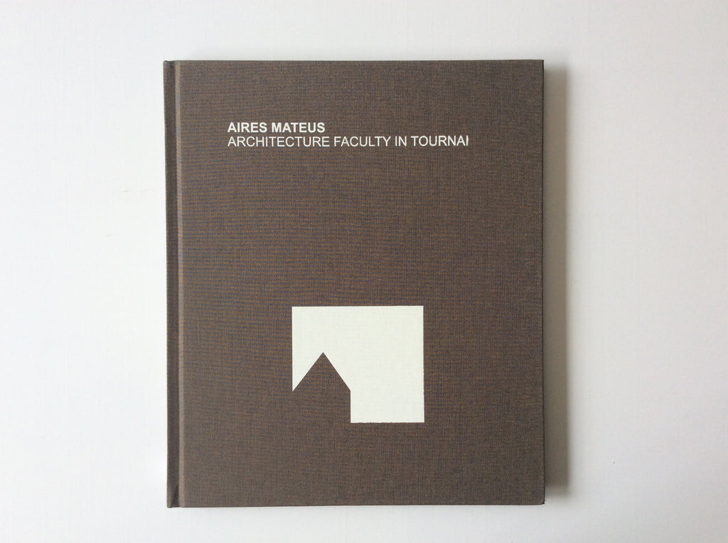 Aires Mateus: Architecture Faculty In Tournai