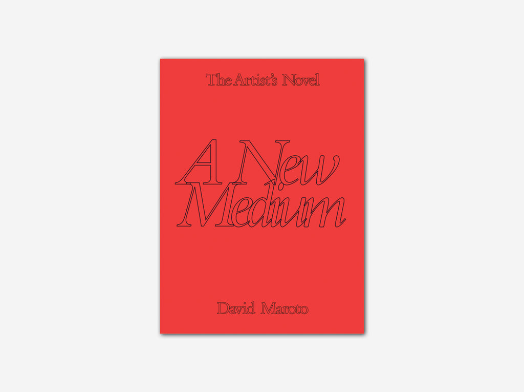 The Artist's Novel: A New Medium