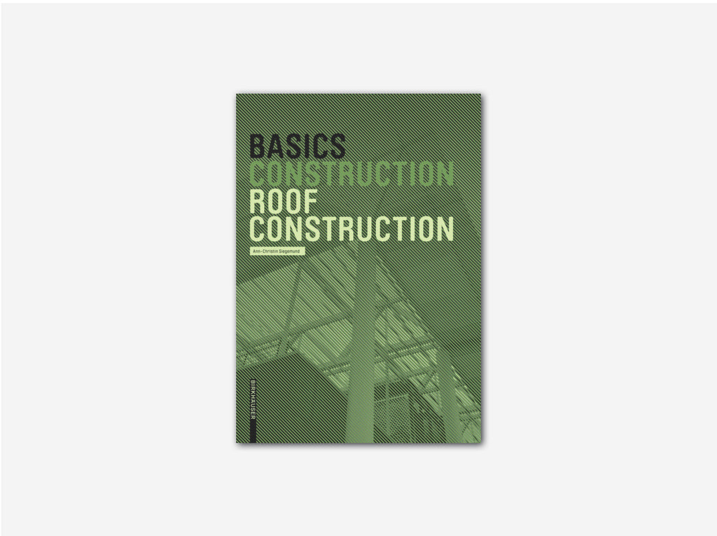 Basics: Roof Construction (NEW EDITION)