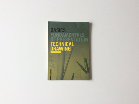 Basics: Fundamentals of Presentation, Technical Drawing Cover