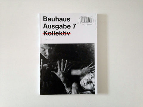 Bauhaus No.7: Collective