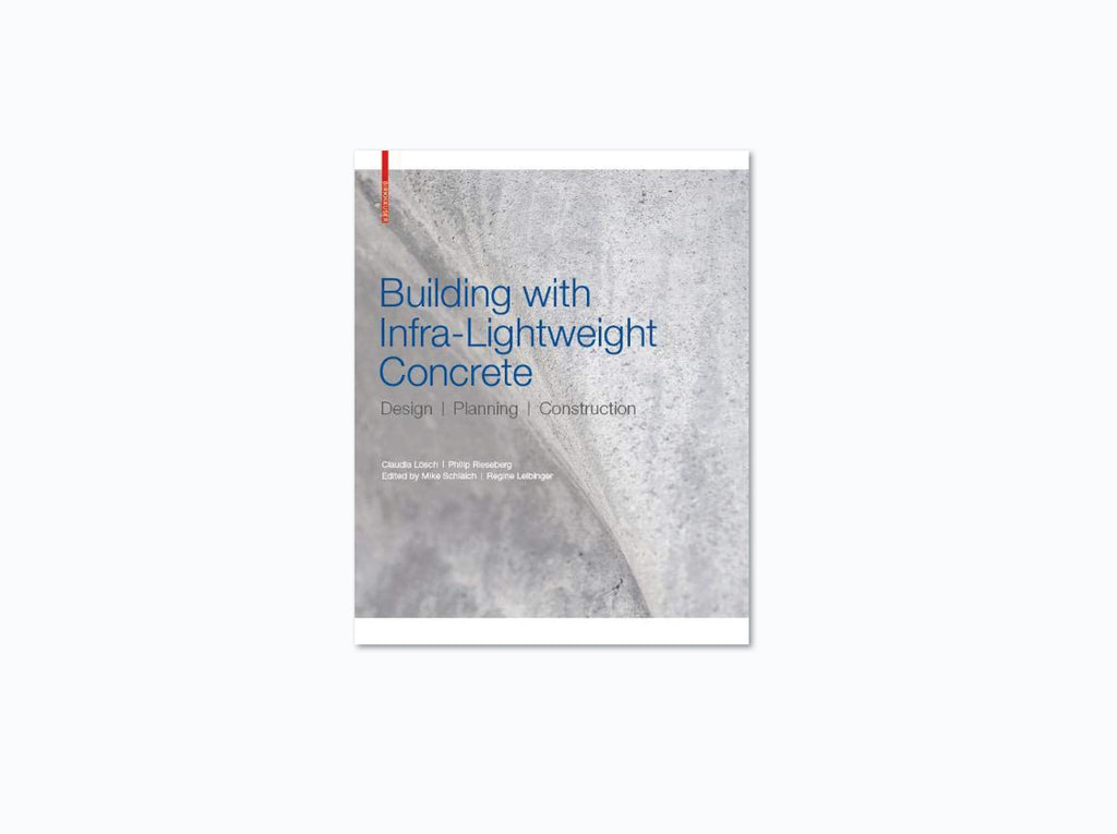 Building with Infra-lightweight Concrete: Design Planning Construction