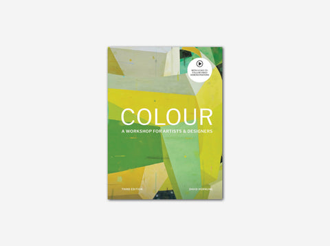 Colour: A workshop for artists and designers (Third Edition)