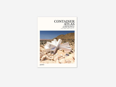 Container Atlas: A Practical Guide to Container Architecture (New Expanded Edition)