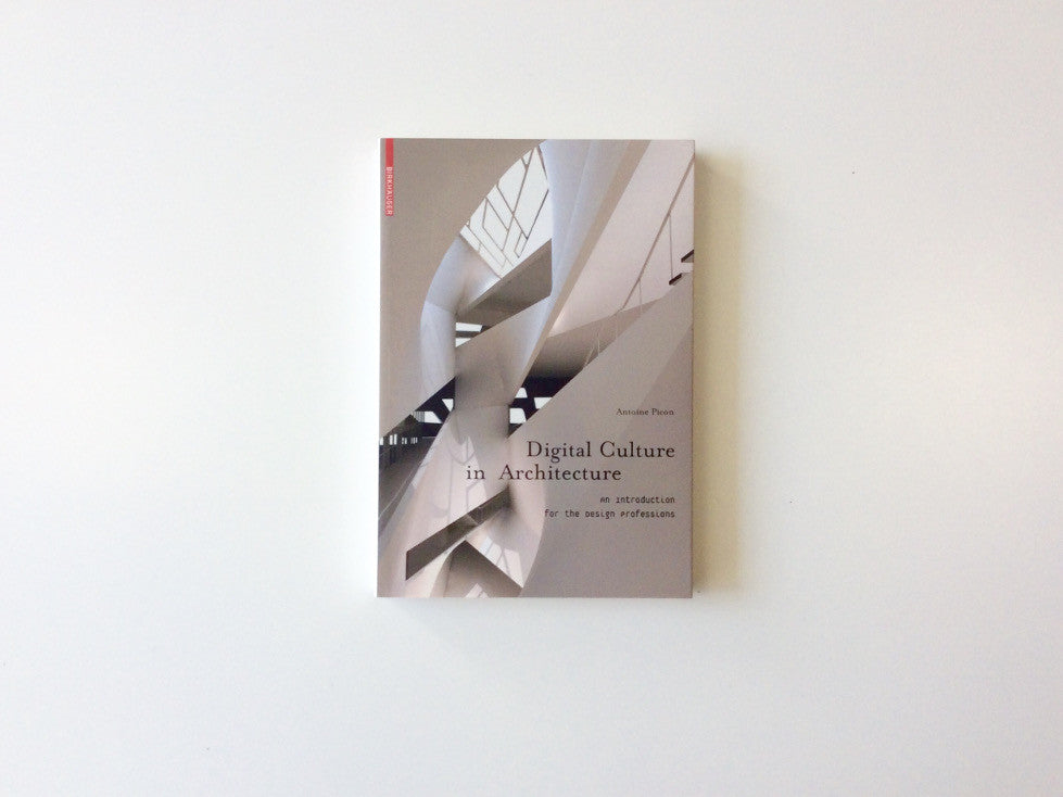 Digital Culture in Architecture: An Introduction for the Design Professions Cover