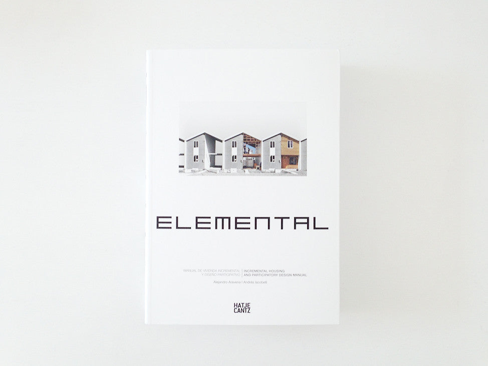 Elemental Incremental Housing and Participatory Design Manual