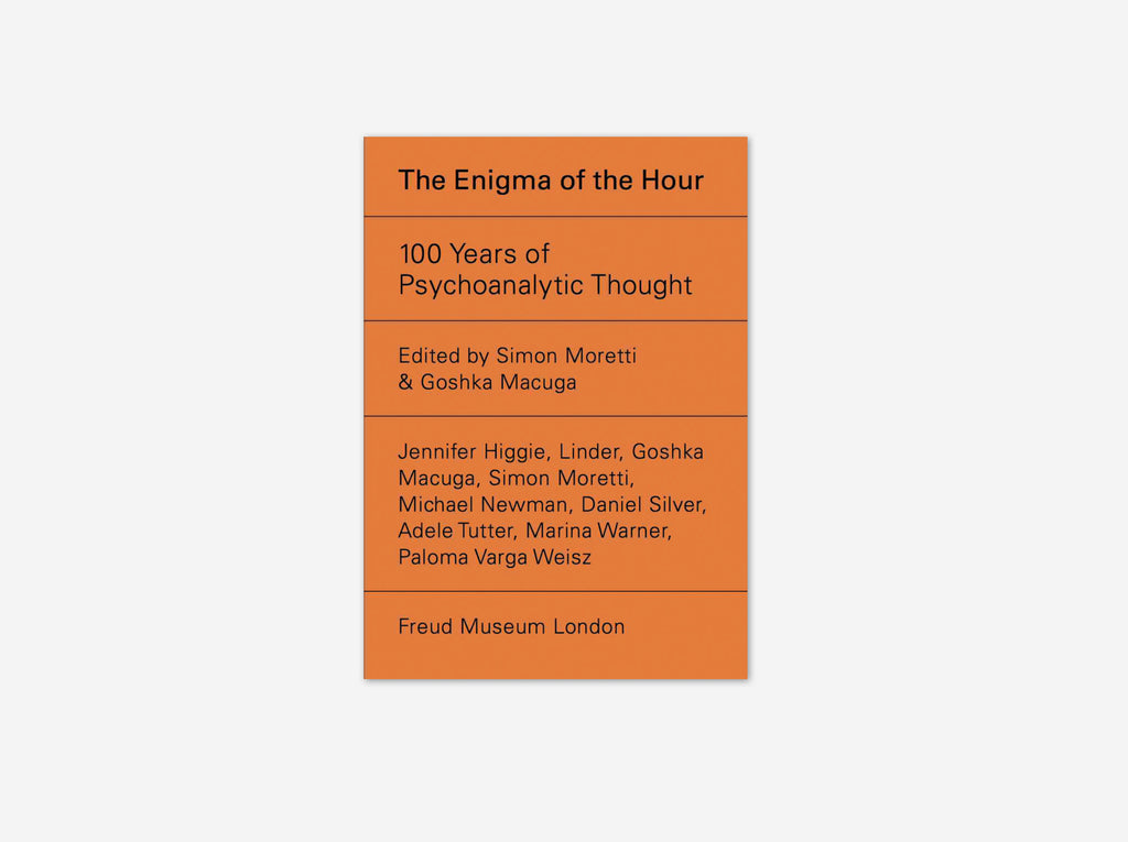 Enigma of the Hour, the: 100 Years of Psychoanalytic Thought
