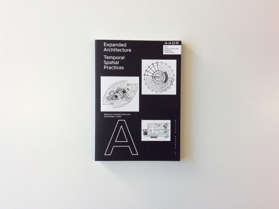 Expanded Architecture: Temporal Spatial Practices Cover