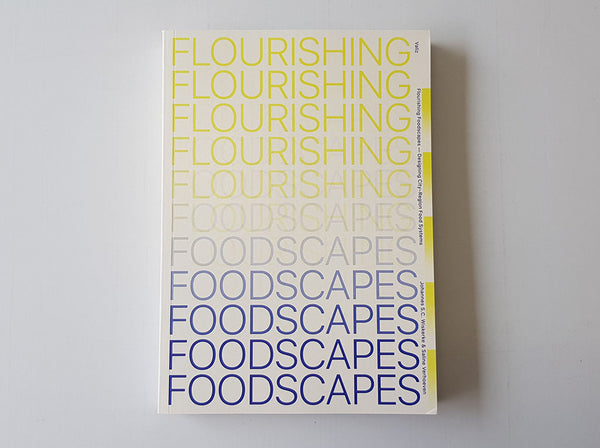Flourishing Foodscapes – Designing City-Region Food Systems