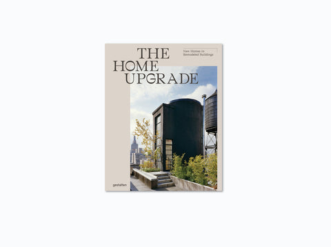 The Home Upgrade: New Homes in Remodeled Buildings