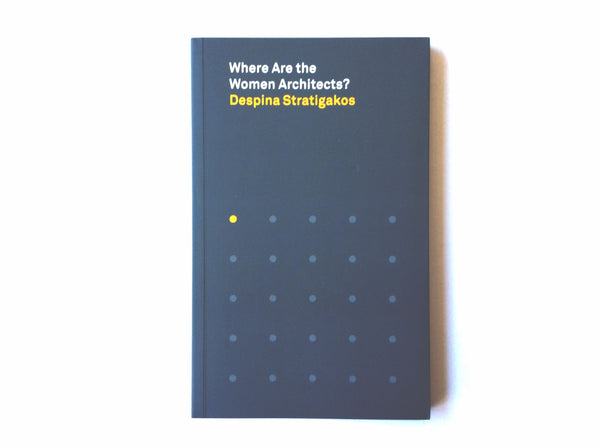 Where Are the Women Architects?