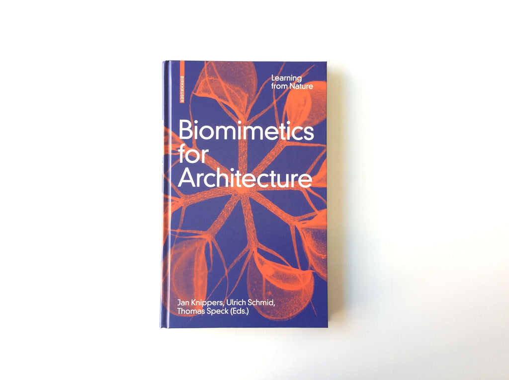 Biomimetics for Architecture