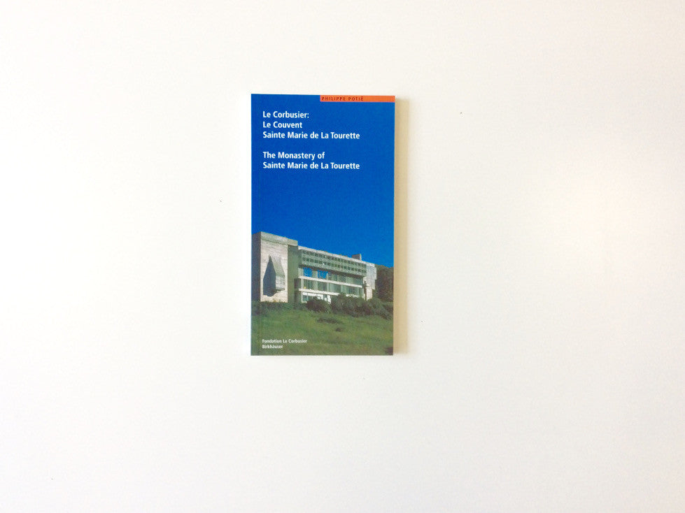 Le Corbusier: The Monastery of Sainte Marie de La Tourette Cover