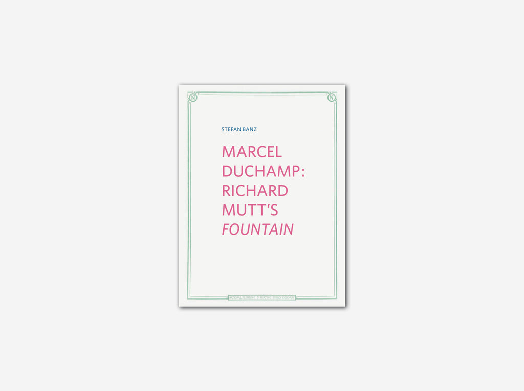 Marcel Duchamp: Richard Mutt's Fountain