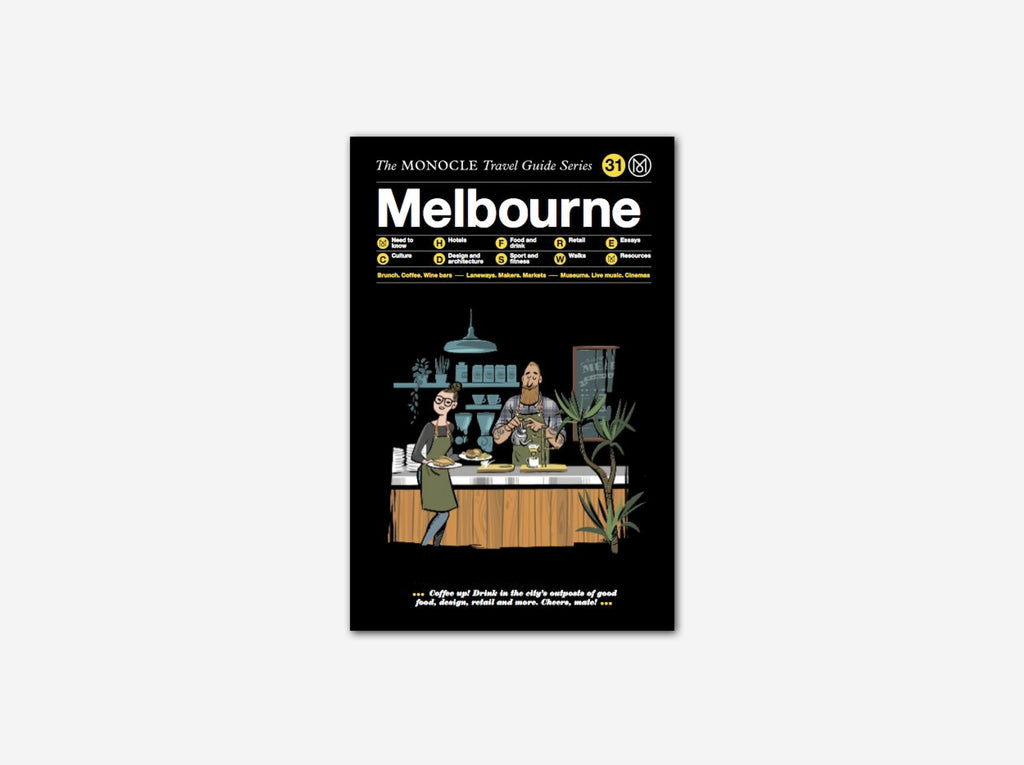 Monocle Travel Guide: Melbourne