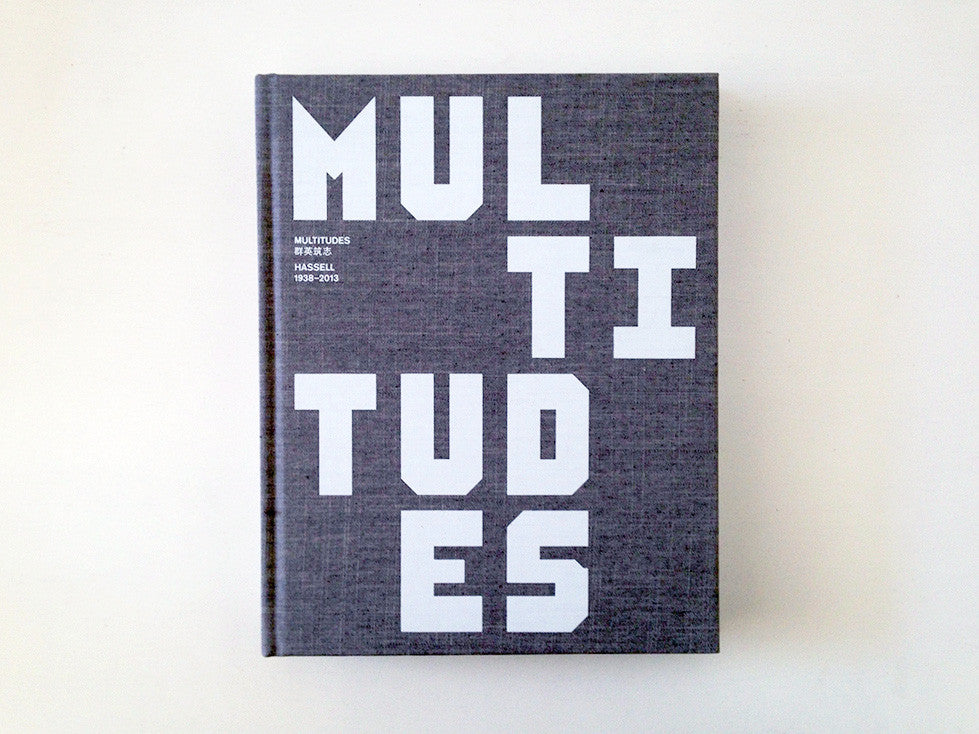 Multitudes: HASSELL 1938-2013 cover