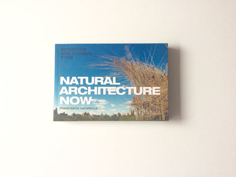 Natural Architecture Now Cover