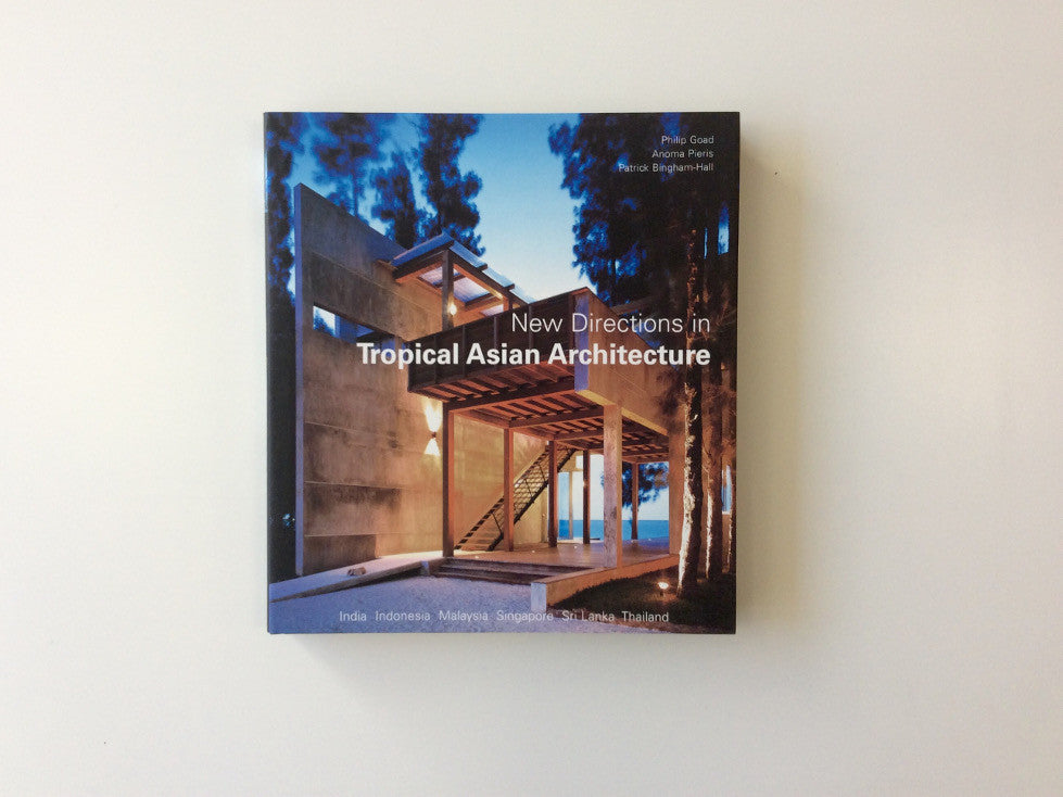 New Directions in Tropical Asian Architecture Cover