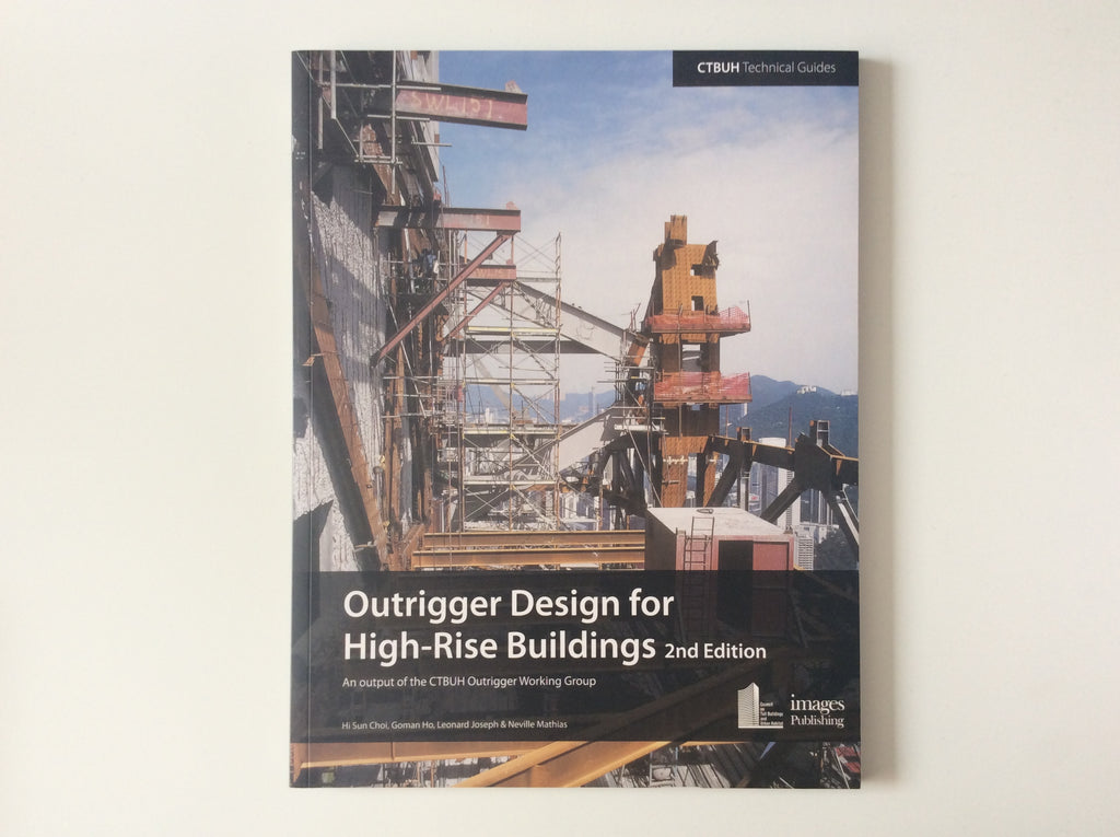 Outrigger Design for High-Rise Buildings (2nd Edition)