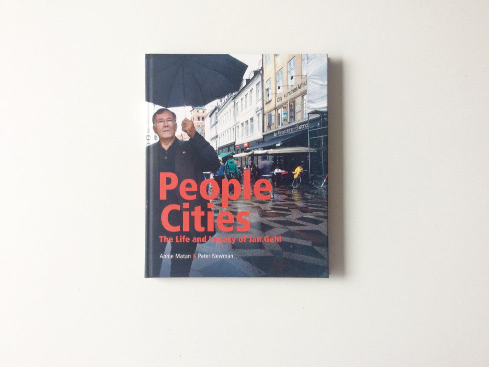 People Cities: The Life and Legacy of Jan Gehl Cover
