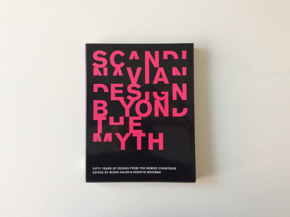 Scandinavian Design Beyond The Myth Cover
