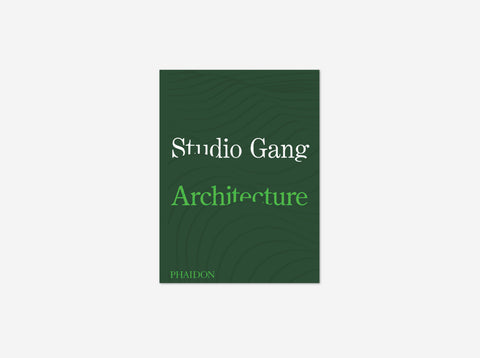 Studio Gang: Architecture