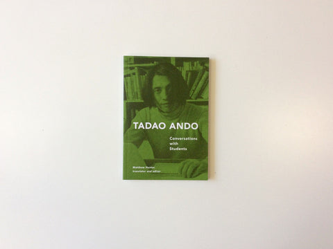 Tadao Ando: Conversations with Students Cover