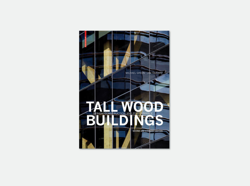 Tall Wood Buildings – Expanded 2nd edition