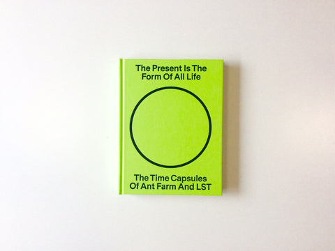 The Present is The Form of All Life Cover