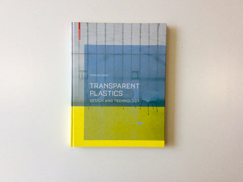 Transparent Plastics: Design and Technology Cover