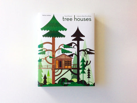 Tree Houses: Fairy Tale Castles in the Air Cover