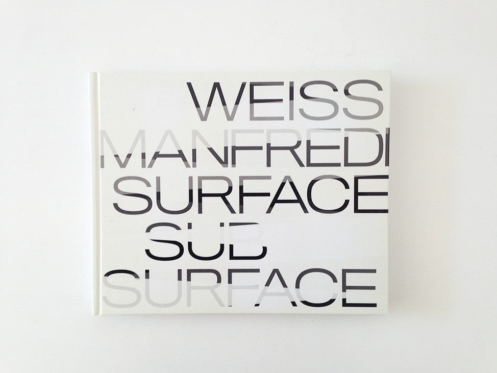 Weiss/Manfredi: Surface/Subsurface
