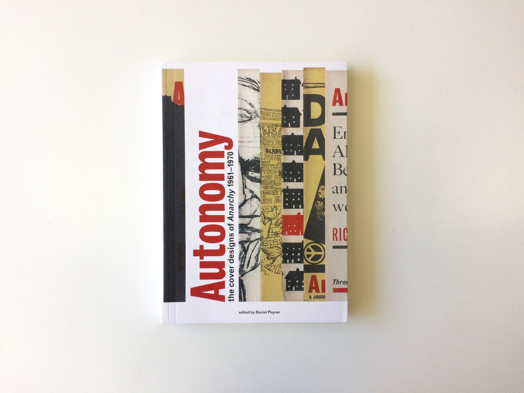 Autonomy: the Cover Designs of Anarchy 1961-1970